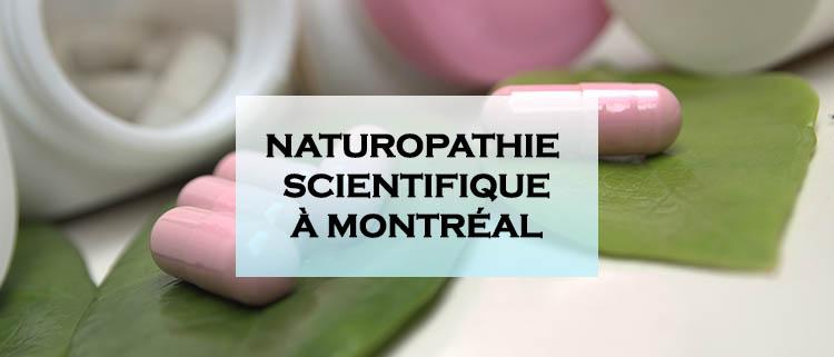 De la naturopathie scientifique à Montréal